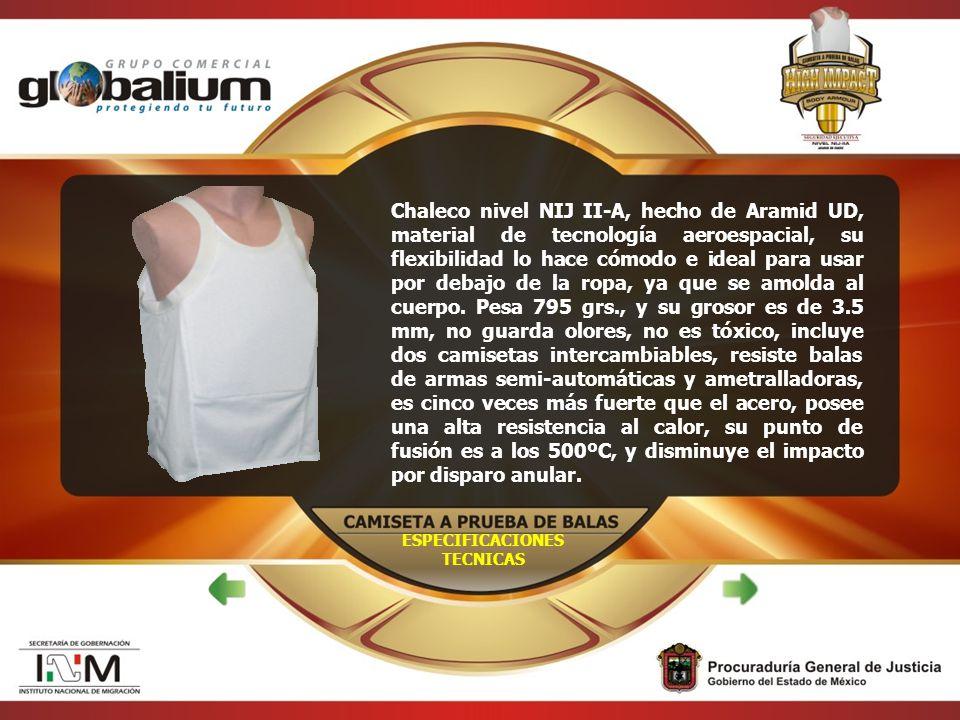 ESPECIFICACIONES TECNICAS Chaleco nivel NIJ II-A, hecho de Aramid UD, material de tecnología aeroespacial, su flexibilidad lo hace cómodo e ideal para usar por debajo de la ropa, ya que se amolda al cuerpo.