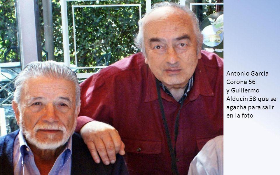 Antonio García Corona 56 y Guillermo Alducin 58 que se agacha para salir en la foto