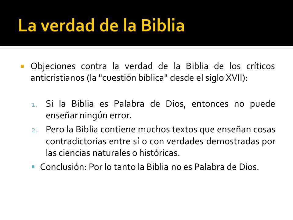 Objeciones contra la verdad de la Biblia de los críticos anticristianos (la