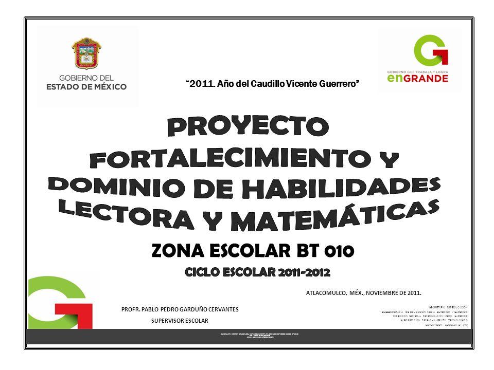 ATLACOMULCO, MÉX., NOVIEMBRE DE 2011.2011. Año del Caudillo Vicente Guerrero PROFR.