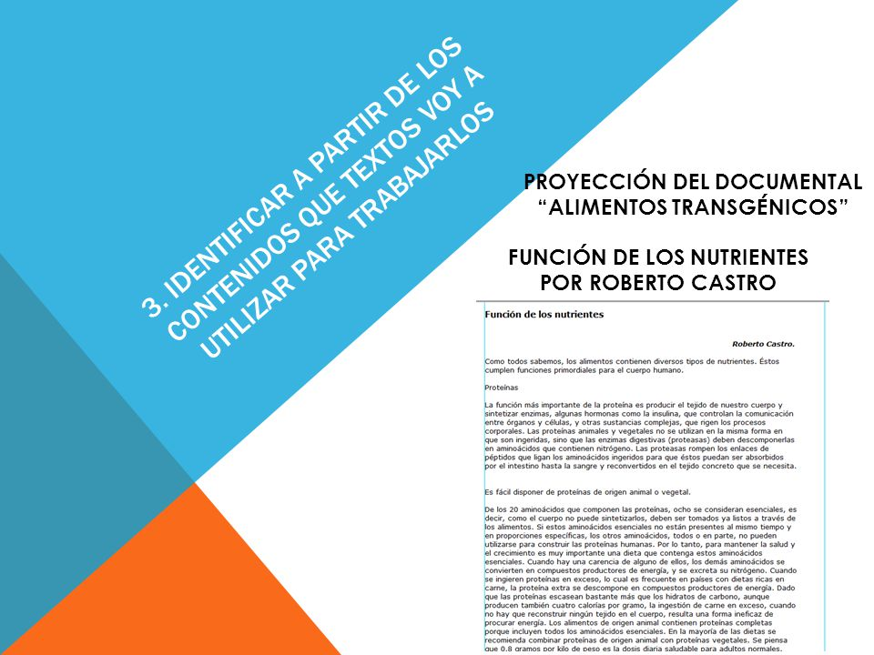 3. IDENTIFICAR A PARTIR DE LOS CONTENIDOS QUE TEXTOS VOY A UTILIZAR PARA TRABAJARLOS FUNCIÓN DE LOS NUTRIENTES POR ROBERTO CASTRO PROYECCIÓN DEL DOCUM