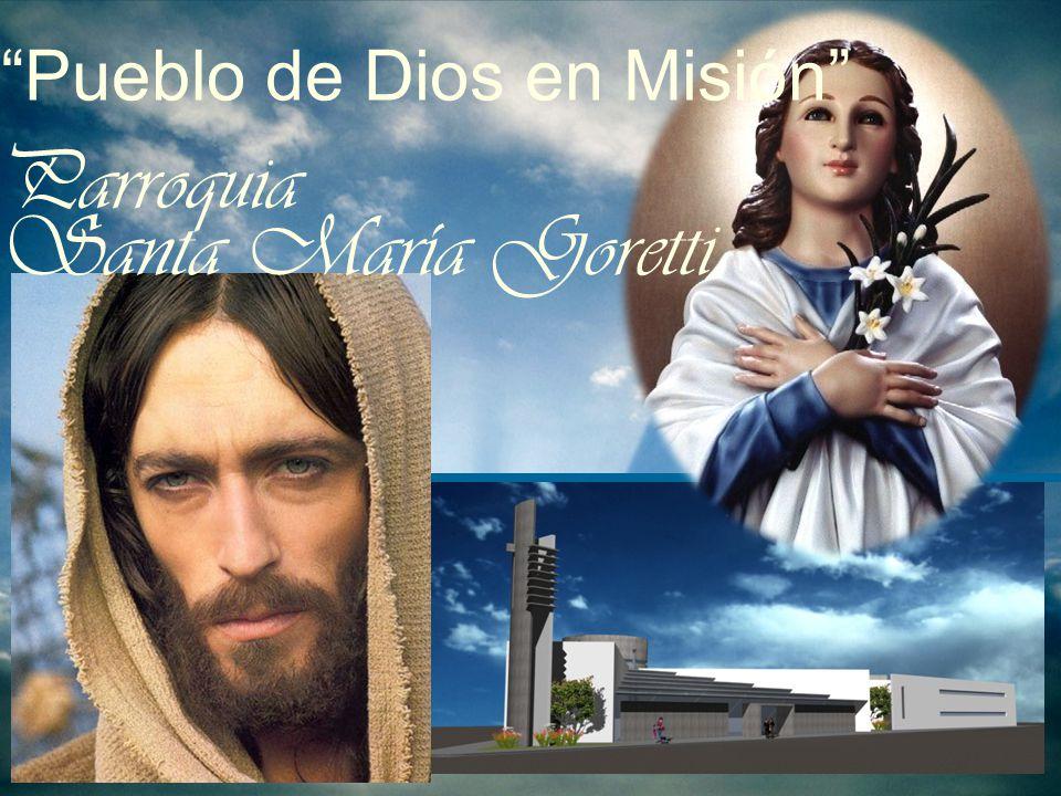 Parroquia Pueblo de Dios en Misión Santa María Goretti