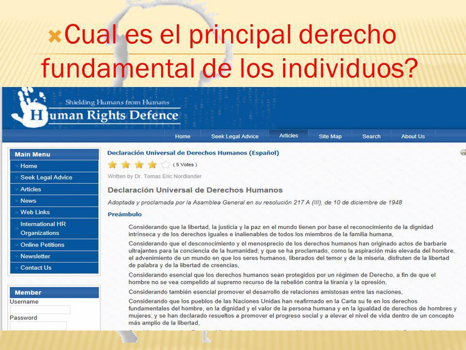 Cual es el principal derecho fundamental de los individuos?