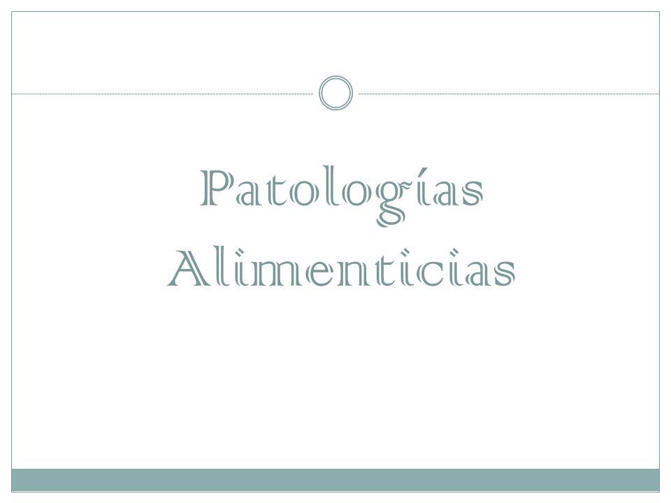 Patologías Alimenticias