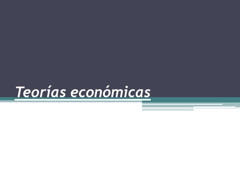Teorías económicas c) Modelo de síntesis