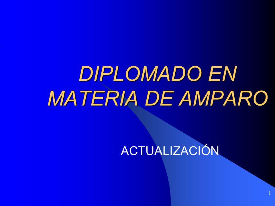DIPLOMADO EN MATERIA DE AMPARO 1 ACTUALIZACIÓN