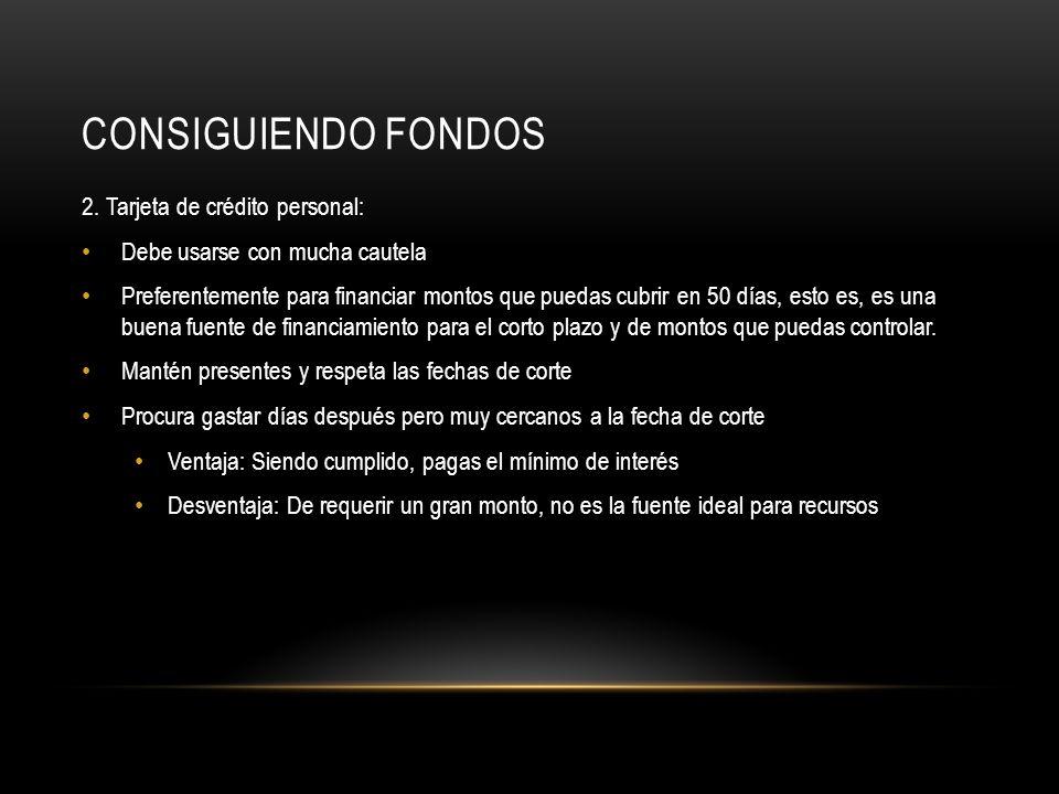CONSIGUIENDO FONDOS 3.