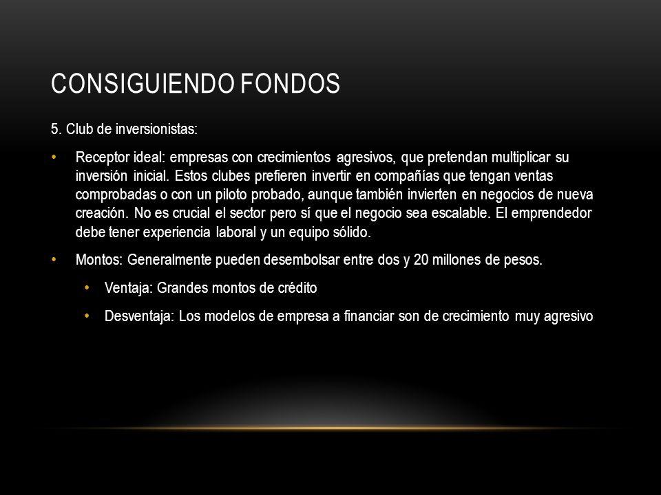 CONSIGUIENDO FONDOS 6.