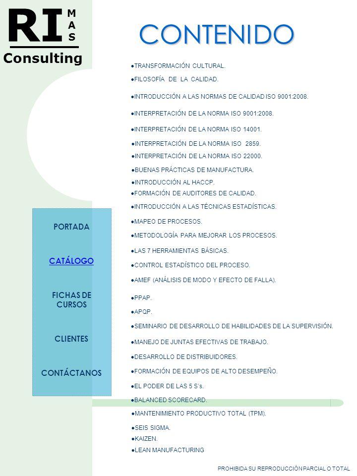 PROHIBIDA SU REPRODUCCIÓN PARCIAL O TOTAL RI MASMAS Consulting DESARROLLO DE DISTRIBUIDORES.