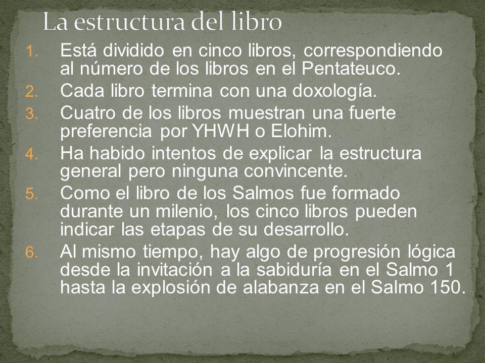 1. Está dividido en cinco libros, correspondiendo al número de los libros en el Pentateuco. 2. Cada libro termina con una doxología. 3. Cuatro de los