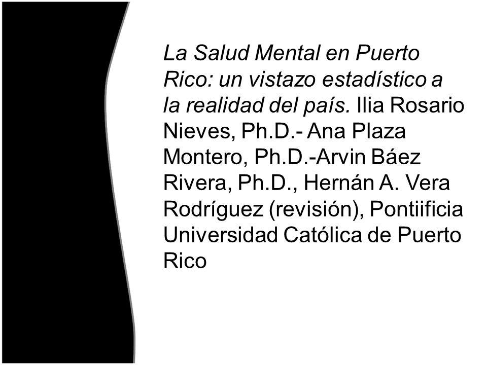 La Salud Mental en Puerto Rico: un vistazo estadístico a la realidad del país.