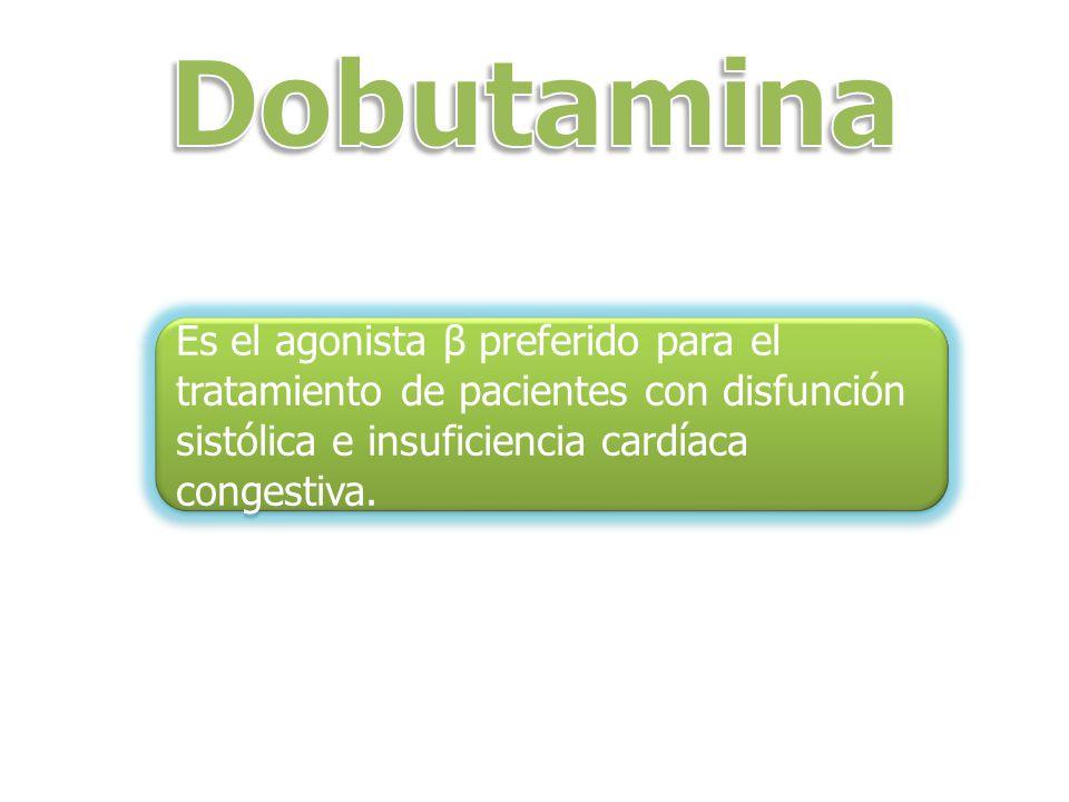 Es el agonista β preferido para el tratamiento de pacientes con disfunción sistólica e insuficiencia cardíaca congestiva.