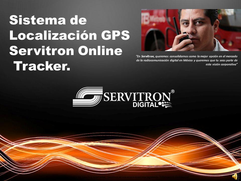 Sistema de Localización GPS Servitron Online Tracker. Copyright 2011. Todos los derechos reservados. Servitron es una marca mexicana registrada. Infor