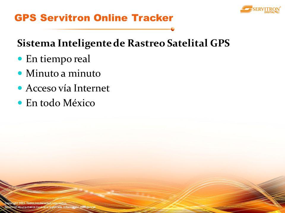 Copyright 2011. Todos los derechos reservados. Servitron es una marca mexicana registrada. Información confidencial. Sistema Inteligente de Rastreo Sa