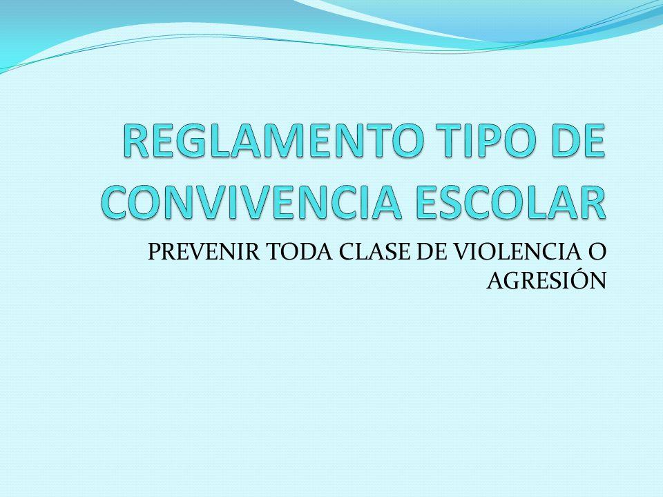 PREVENIR TODA CLASE DE VIOLENCIA O AGRESIÓN