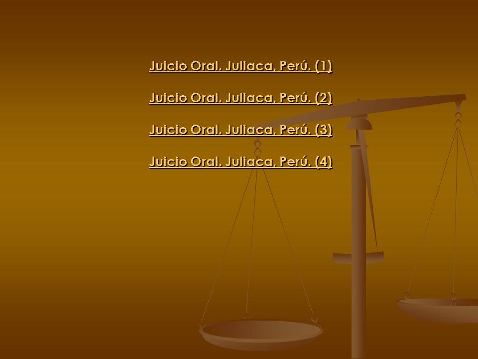 Juicio Oral. Juliaca, Perú. (1) Juicio Oral. Juliaca, Perú. (1) Juicio Oral. Juliaca, Perú. (2) Juicio Oral. Juliaca, Perú. (2) Juicio Oral. Juliaca,