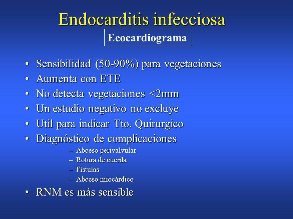Endocarditis infecciosa HemocultivoHemocultivo HemogramaHemograma –anemia normocitica y normocrómica –trombopenia –>VSG –leucocitosis(20%) –Factor reumatoideo (+ en 50%) –inmunocomplejos circulantes Datos de laboratorio