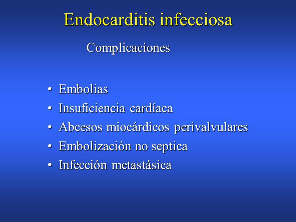 Endocarditis infeccciosa Guiado por hemocultivo y antibiogramaGuiado por hemocultivo y antibiograma EmpiricoEmpirico Vancomicina+gentamicinaVancomicina+gentamicina Estreptococo sensible a penicilinaEstreptococo sensible a penicilina Penicilina+gentamicinaPenicilina+gentamicina CeftriaxonaCeftriaxona Vancomicina en alergia a PenicilainaVancomicina en alergia a Penicilaina Estafilococo AureusEstafilococo Aureus Nafcilina + gentamicinaNafcilina + gentamicina Valvula protésicaValvula protésica Nafcilina+gentamicina+rifampicinaNafcilina+gentamicina+rifampicina Vancomicina+gentamicina+rifampicinaVancomicina+gentamicina+rifampicina »Meticilin resistentes TRATAMIENTO