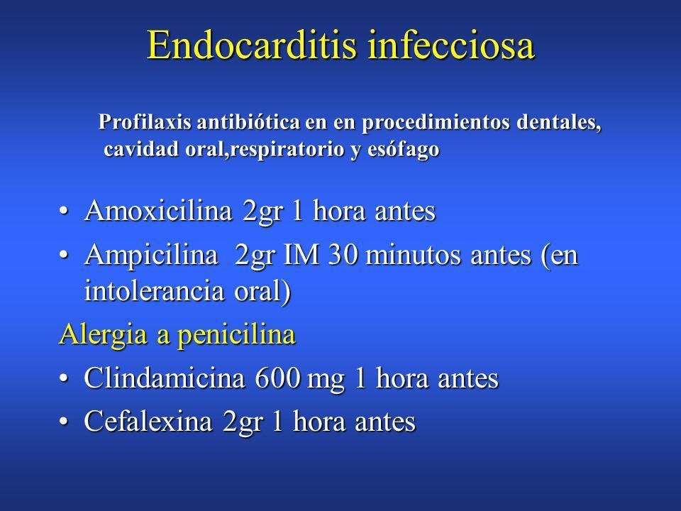Endocarditis infecciosa PrótesisPrótesis C.CongénitasC.Congénitas ValvulopatíasValvulopatías MCHOMCHO Antecedentes de EIAntecedentes de EI Profilaxis