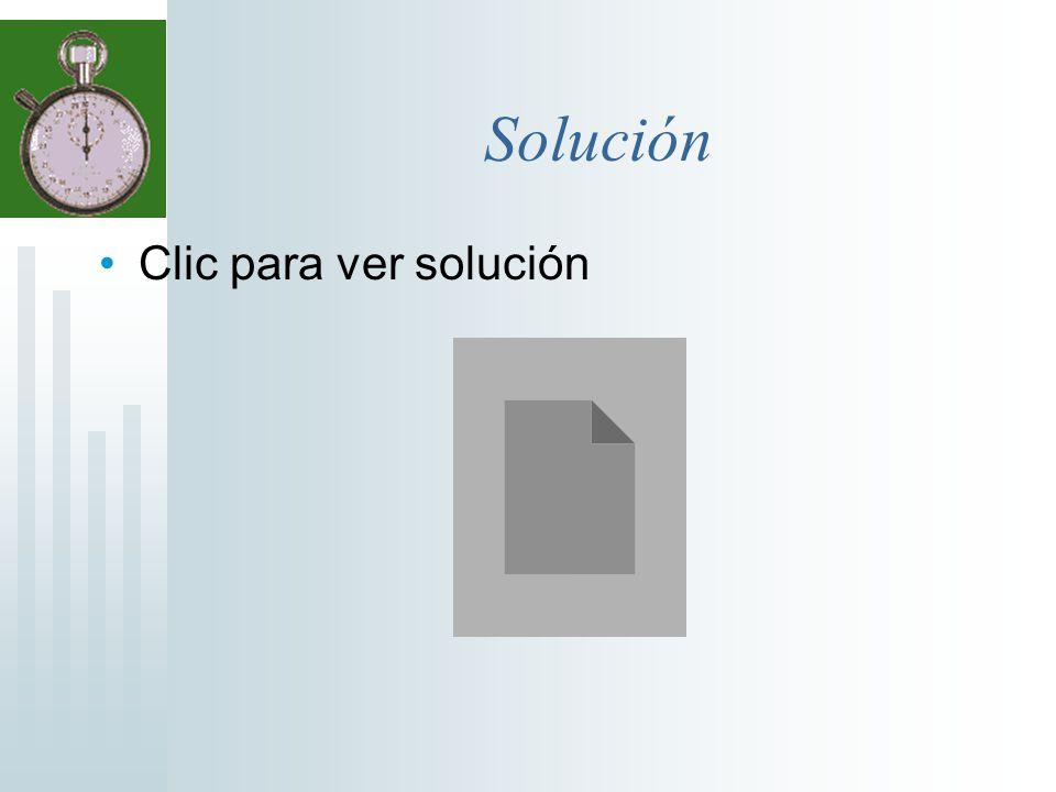 Solución Clic para ver solución