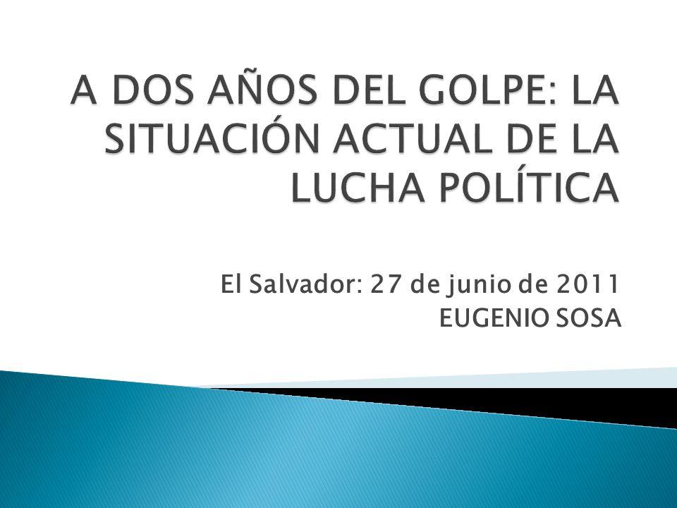 El Salvador: 27 de junio de 2011 EUGENIO SOSA