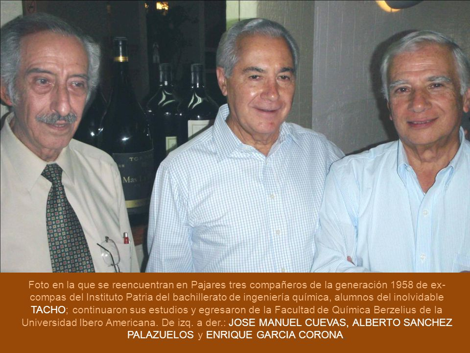 Foto en la que se reencuentran en Pajares tres compañeros de la generación 1958 de ex- compas del Instituto Patria del bachillerato de ingeniería quím