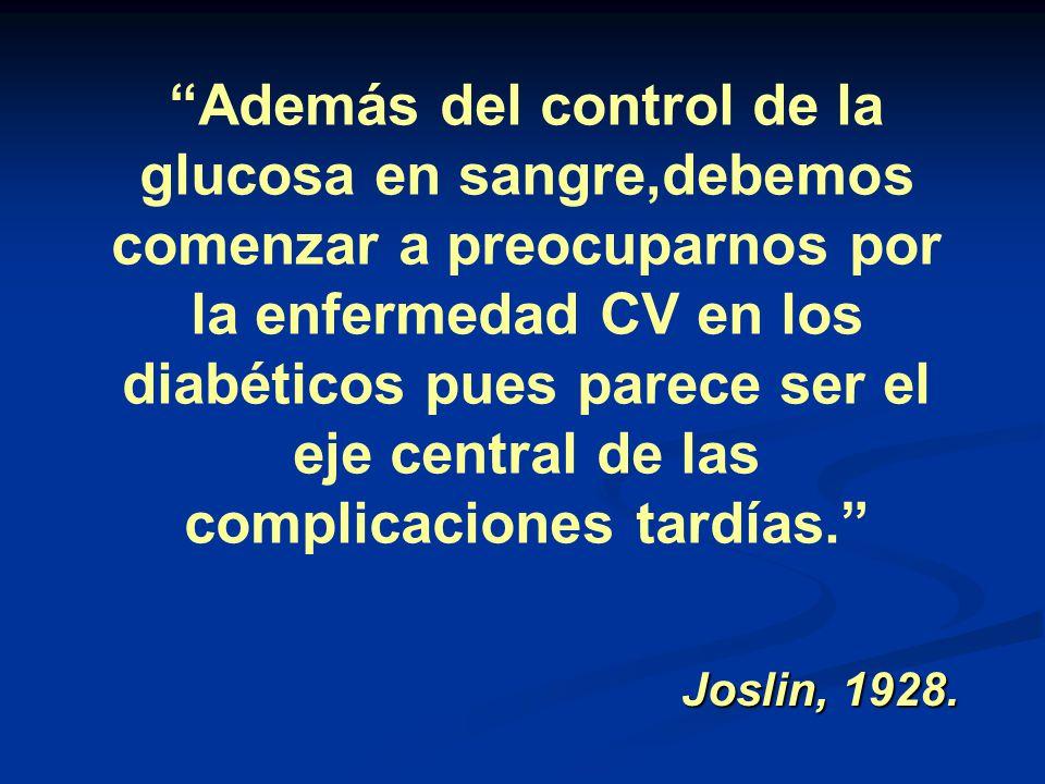 Además del control de la glucosa en sangre,debemos comenzar a preocuparnos por la enfermedad CV en los diabéticos pues parece ser el eje central de la