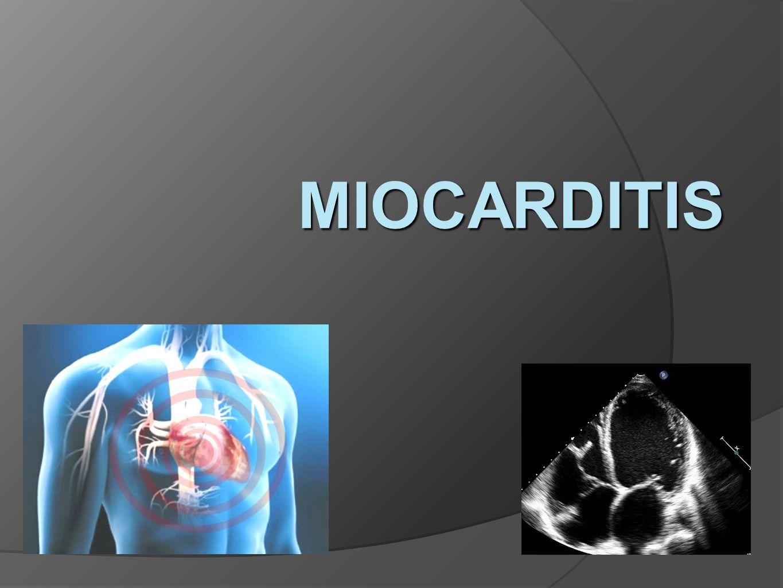 DEFINICION Proceso inflamatorio del corazón que compromete -Miocitos Intersticio Pequeños vasos Pericardio en ocasiones
