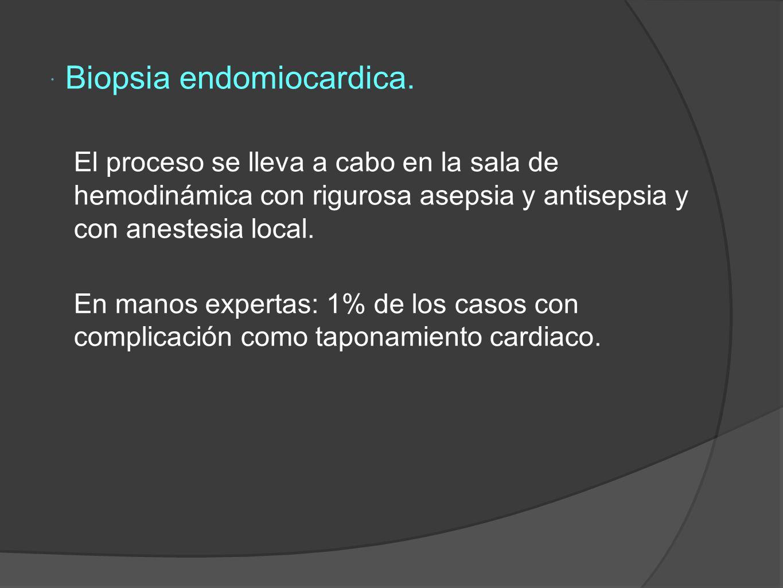 Biopsia endomiocardica.
