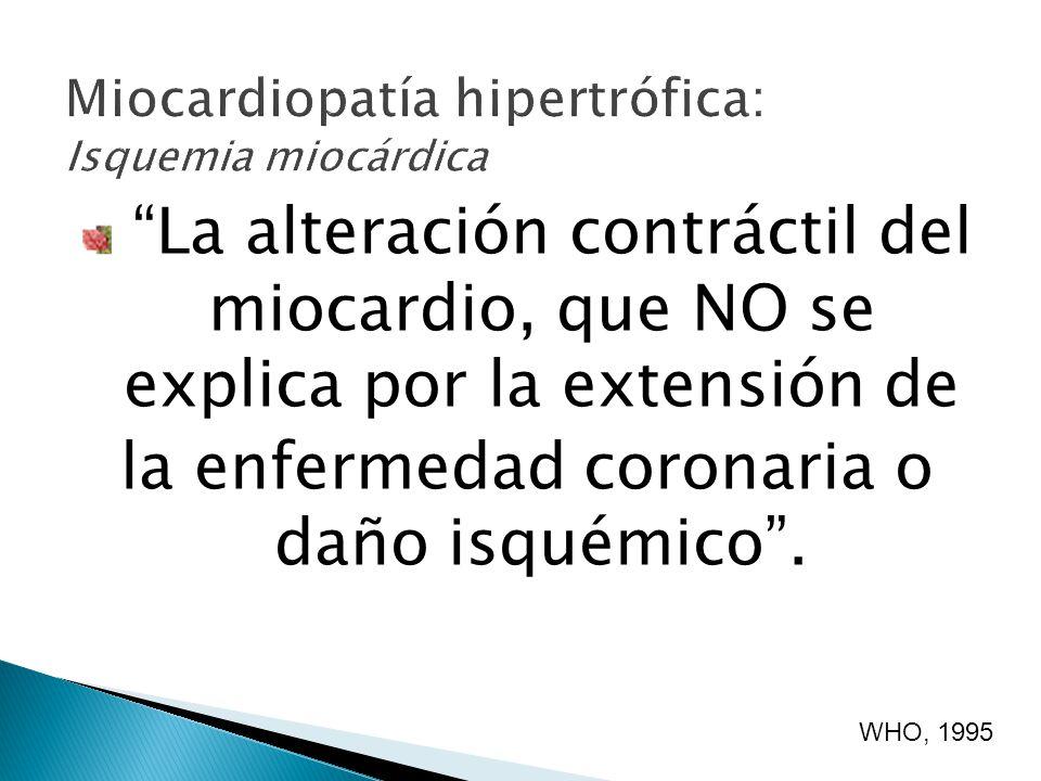 La alteración contráctil del miocardio, que NO se explica por la extensión de la enfermedad coronaria o daño isquémico.