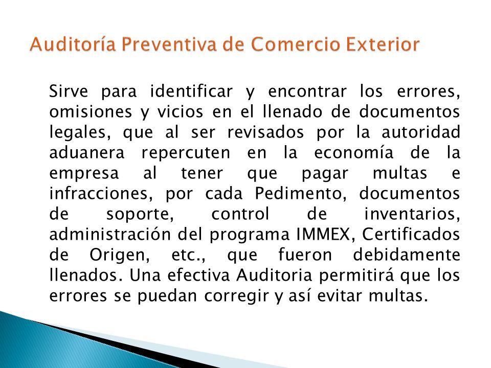 Sirve para identificar y encontrar los errores, omisiones y vicios en el llenado de documentos legales, que al ser revisados por la autoridad aduanera