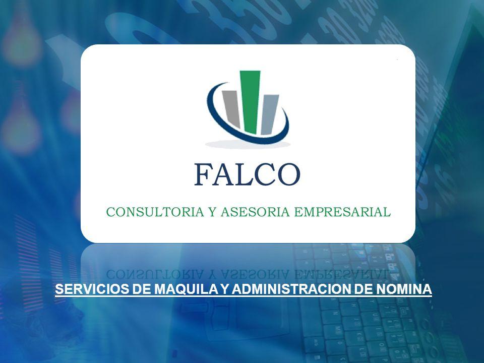 SERVICIOS DE MAQUILA Y ADMINISTRACION DE NOMINA