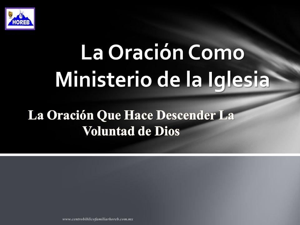 La Oración Como Ministerio de la Iglesia