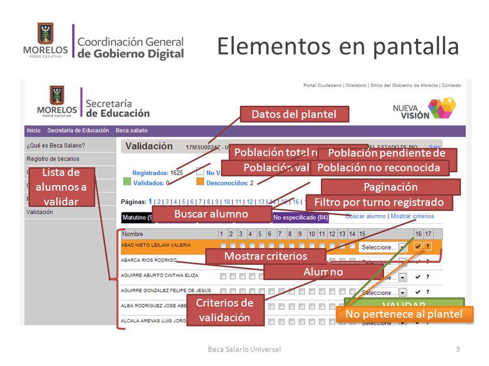 Elementos en pantalla Beca Salario Universal3 Datos del plantel Población total registrada Población pendiente de validar Población validadaPoblación