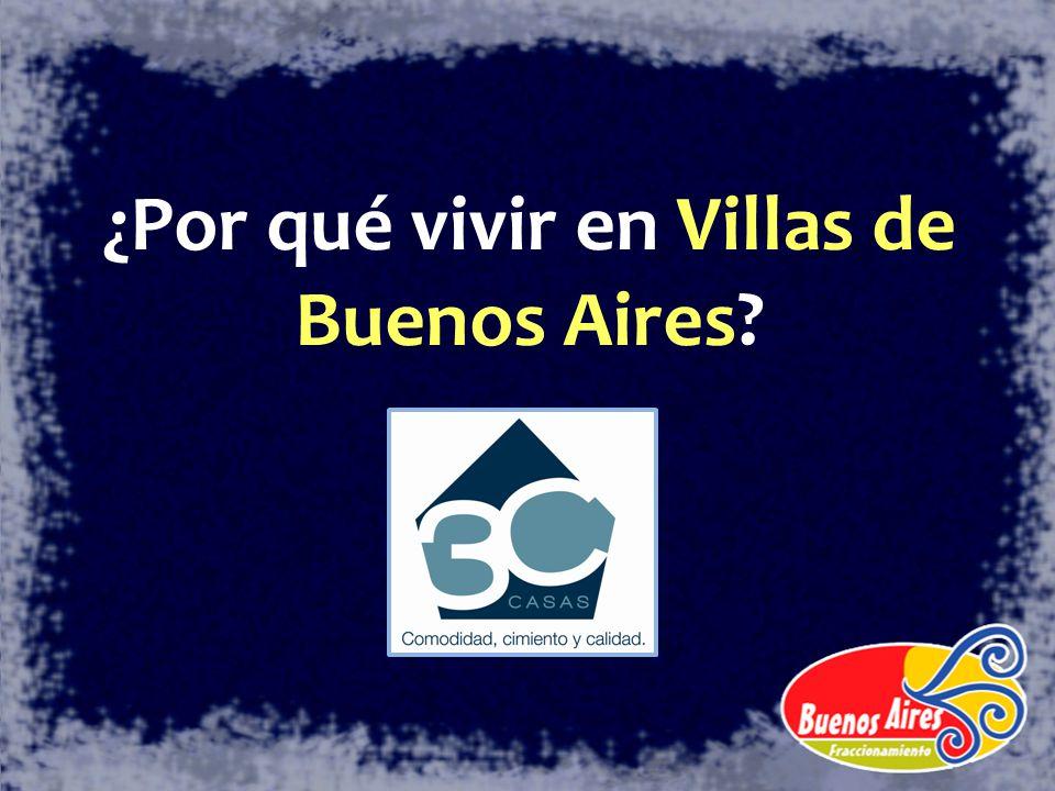 ¿Por qué vivir en Villas de Buenos Aires?
