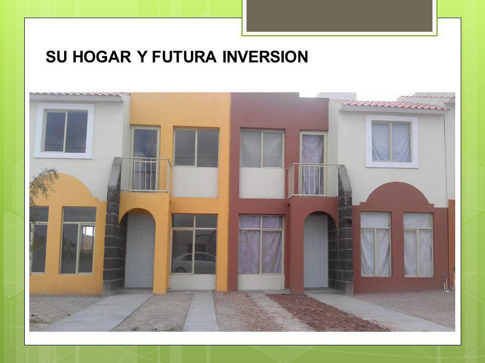 SU HOGAR Y FUTURA INVERSION