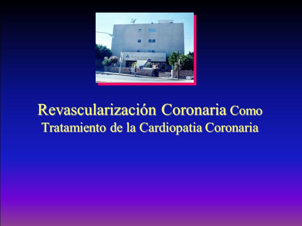 Revascularización Coronaria Como Tratamiento de la Cardiopatia Coronaria