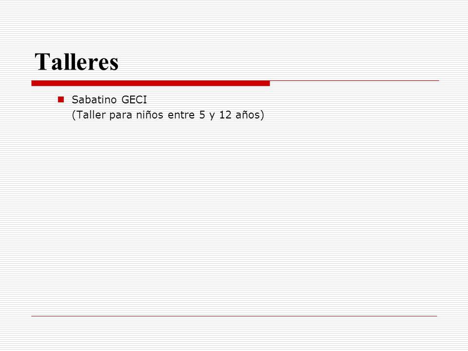 Talleres Sabatino GECI (Taller para niños entre 5 y 12 años)
