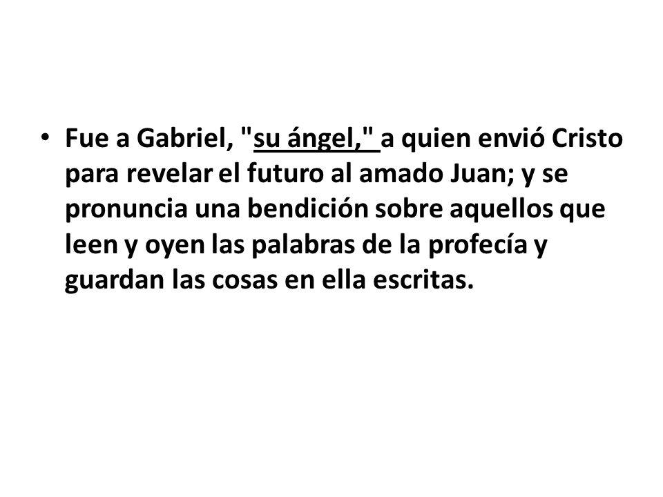 Fue a Gabriel,