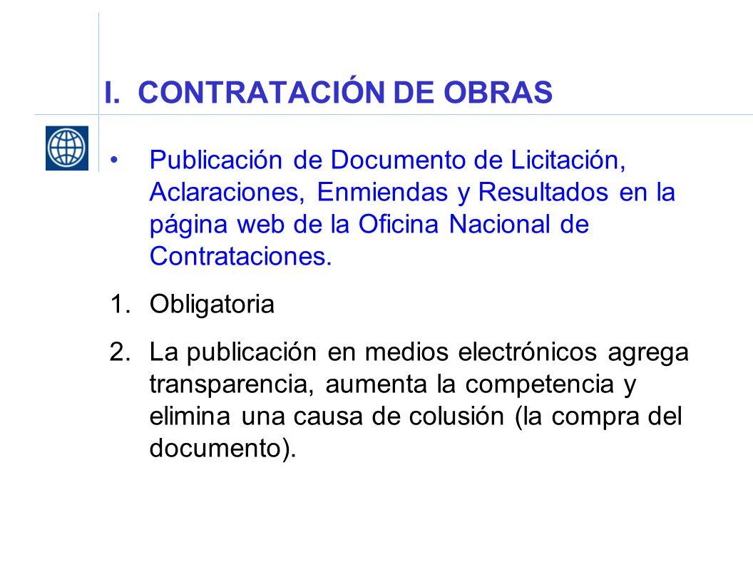 I. CONTRATACIÓN DE OBRAS Publicación de Documento de Licitación, Aclaraciones, Enmiendas y Resultados en la página web de la Oficina Nacional de Contr