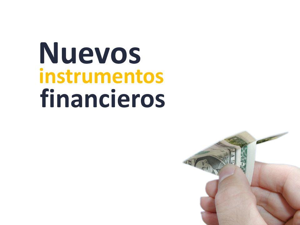 instrumentos financieros Nuevos