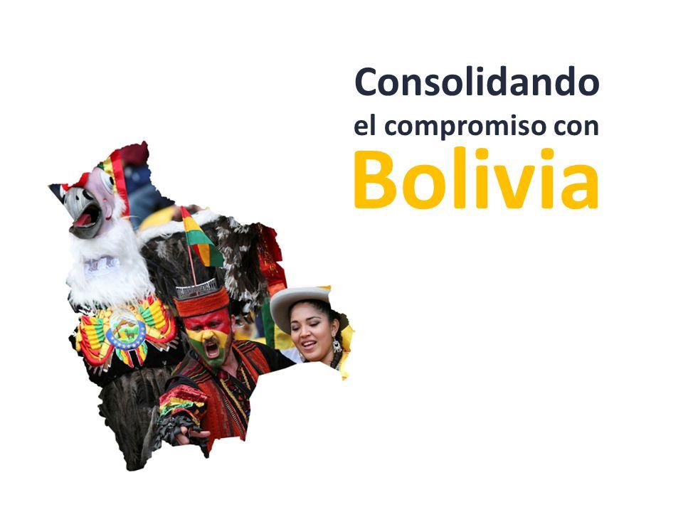 el compromiso con Bolivia Consolidando