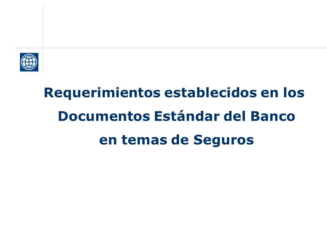 Requerimientos establecidos en los Documentos Estándar del Banco en temas de Seguros