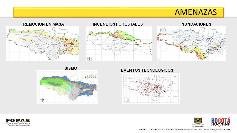 GOBIERNO, SEGURIDAD Y CONVIVENCIA, Fondo de Prevención y Atención de Emergencias - FOPAE REMOCION EN MASAINCENDIOS FORESTALESINUNDACIONES EVENTOS TECN