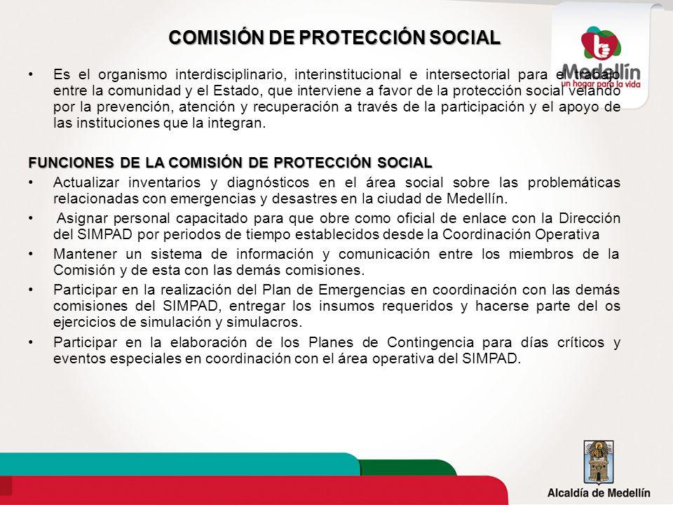 COMISIÓN DE PROTECCIÓN SOCIAL Es el organismo interdisciplinario, interinstitucional e intersectorial para el trabajo entre la comunidad y el Estado,