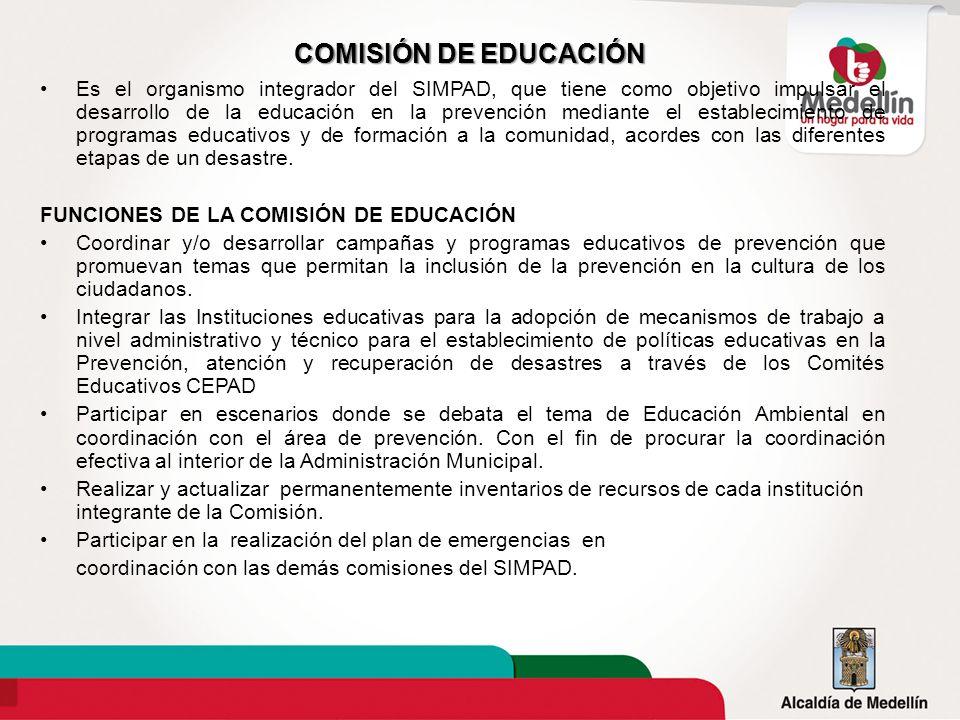 COMISIÓN DE EDUCACIÓN Es el organismo integrador del SIMPAD, que tiene como objetivo impulsar el desarrollo de la educación en la prevención mediante