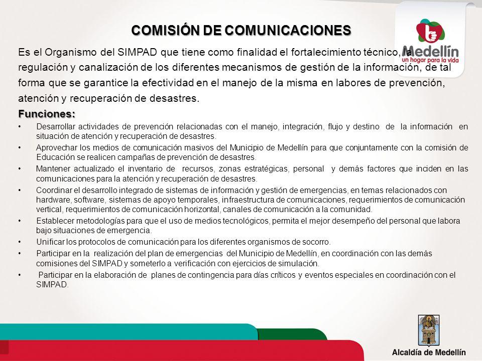 COMISIÓN DE COMUNICACIONES Es el Organismo del SIMPAD que tiene como finalidad el fortalecimiento técnico, la regulación y canalización de los diferen