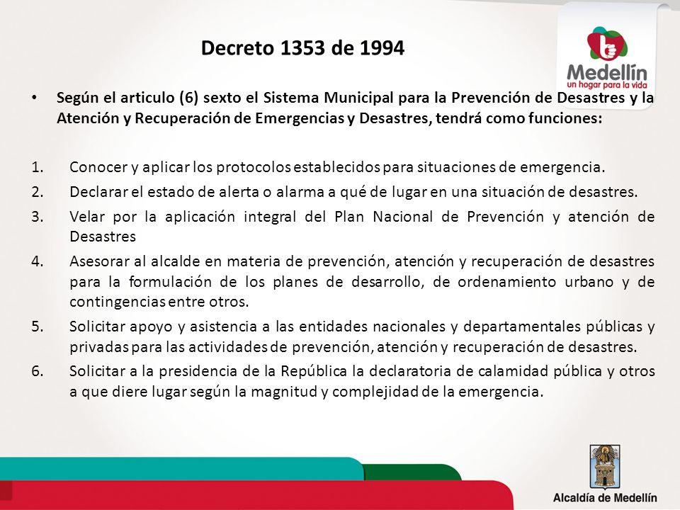 Según el articulo (6) sexto el Sistema Municipal para la Prevención de Desastres y la Atención y Recuperación de Emergencias y Desastres, tendrá como
