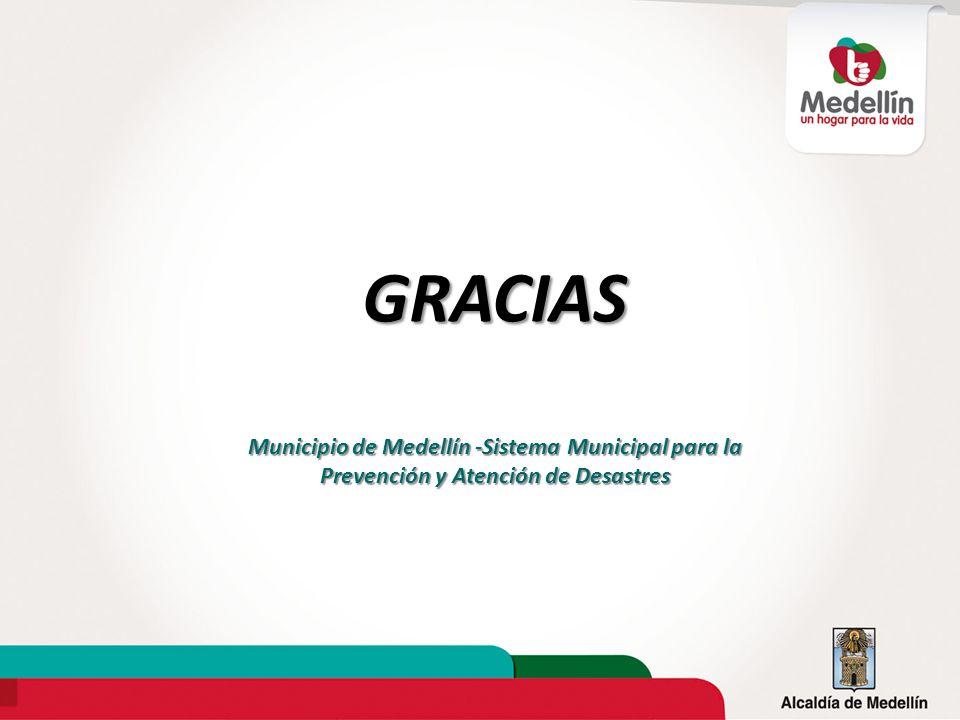 GRACIAS Municipio de Medellín -Sistema Municipal para la Prevención y Atención de Desastres