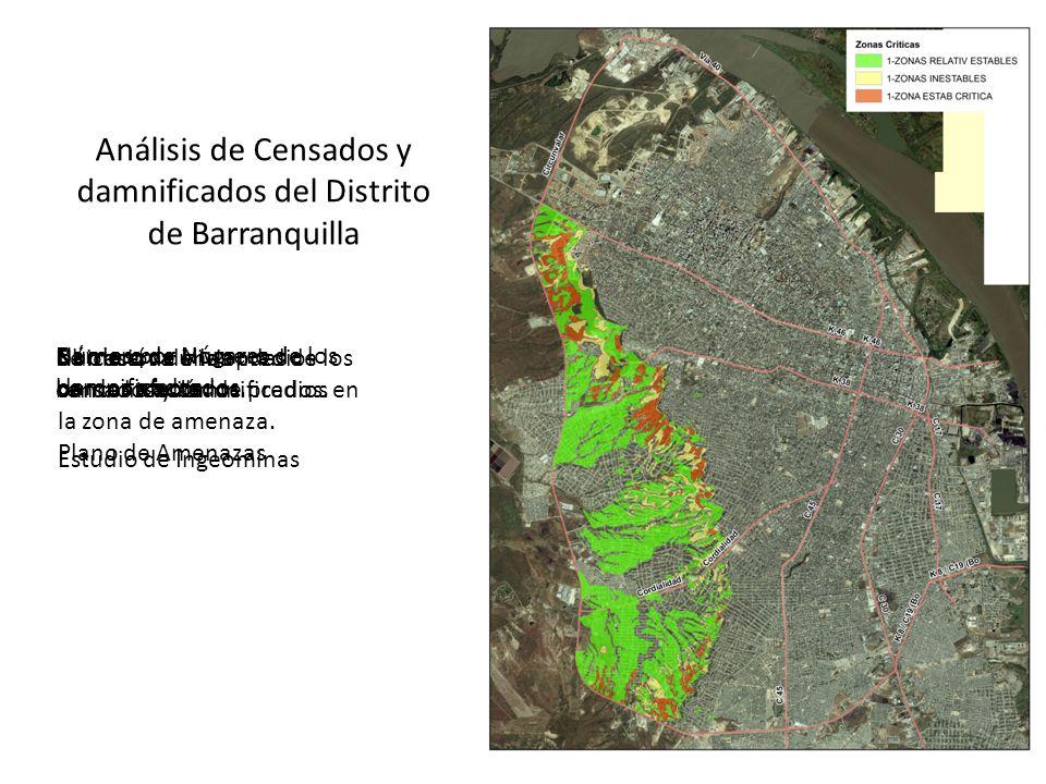 Análisis de Censados y damnificados del Distrito de Barranquilla Ubicación de los predios censados y damnificados.